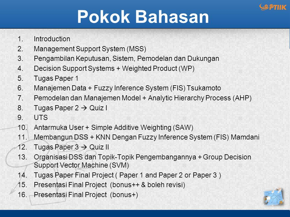 Pokok Bahasan Introduction Management Support System (MSS)