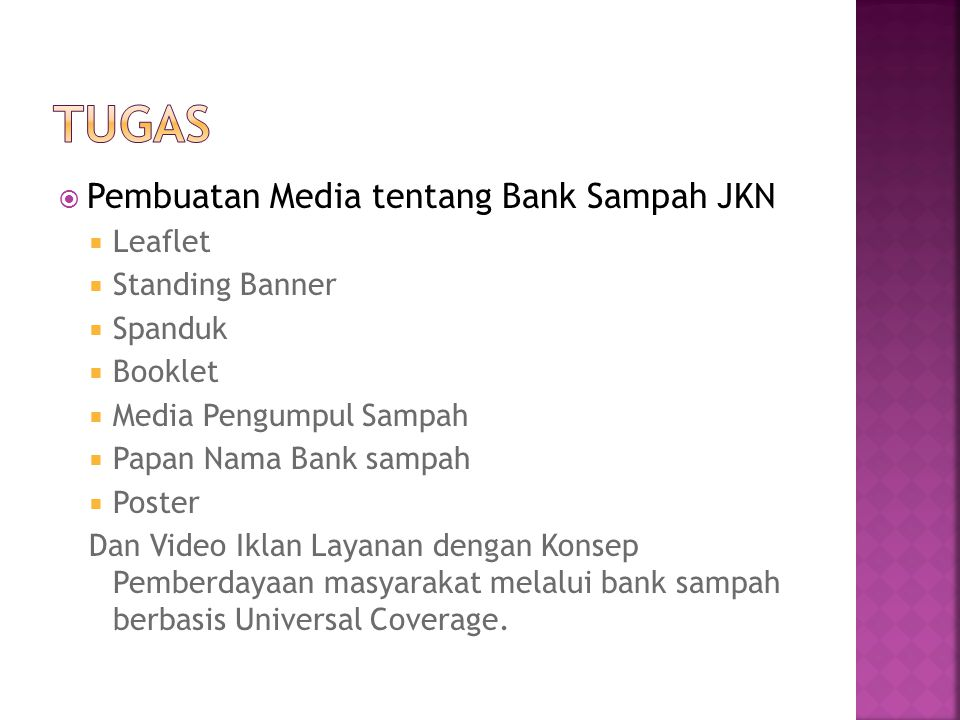 TUGAS Pembuatan Media tentang Bank Sampah JKN Leaflet Standing Banner