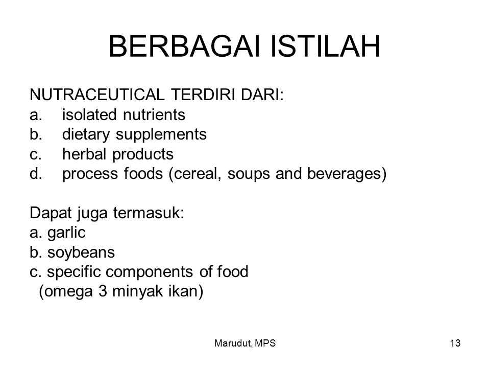 BERBAGAI ISTILAH NUTRACEUTICAL TERDIRI DARI: isolated nutrients
