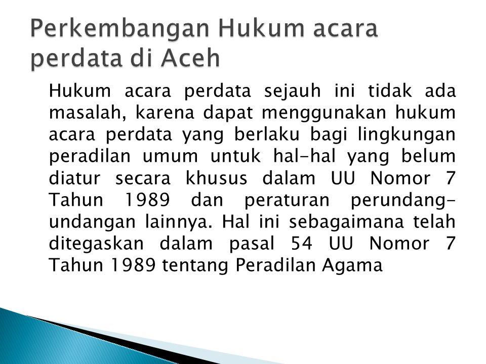 Perkembangan Hukum acara perdata di Aceh