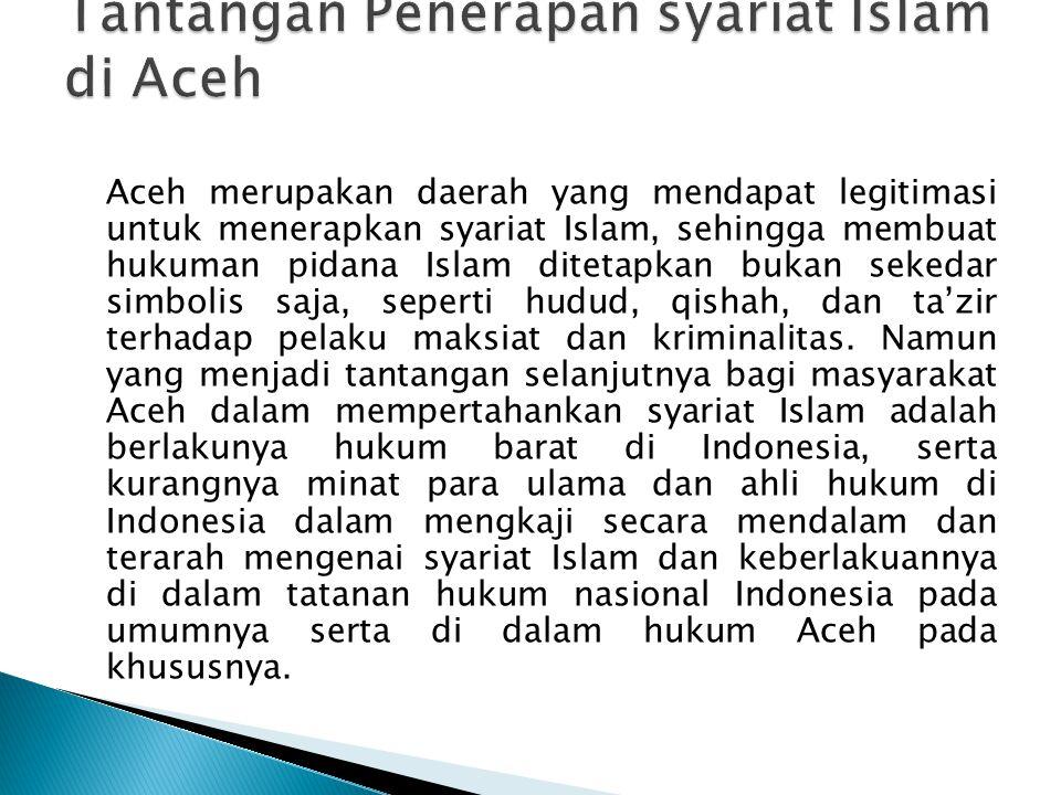 Tantangan Penerapan syariat Islam di Aceh