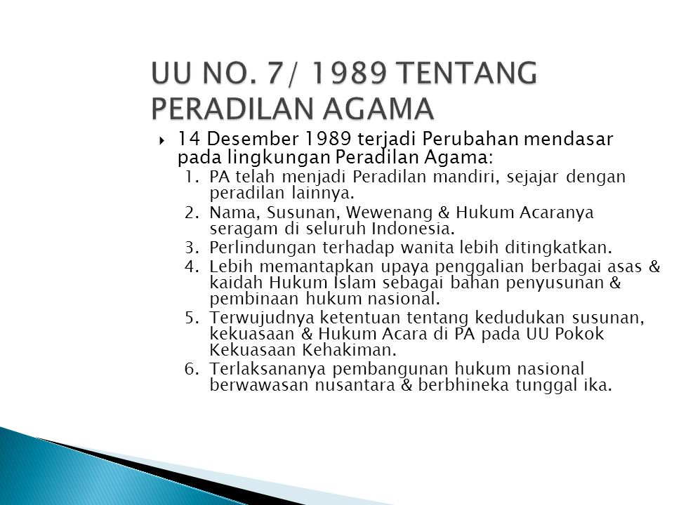 UU NO. 7/ 1989 TENTANG PERADILAN AGAMA