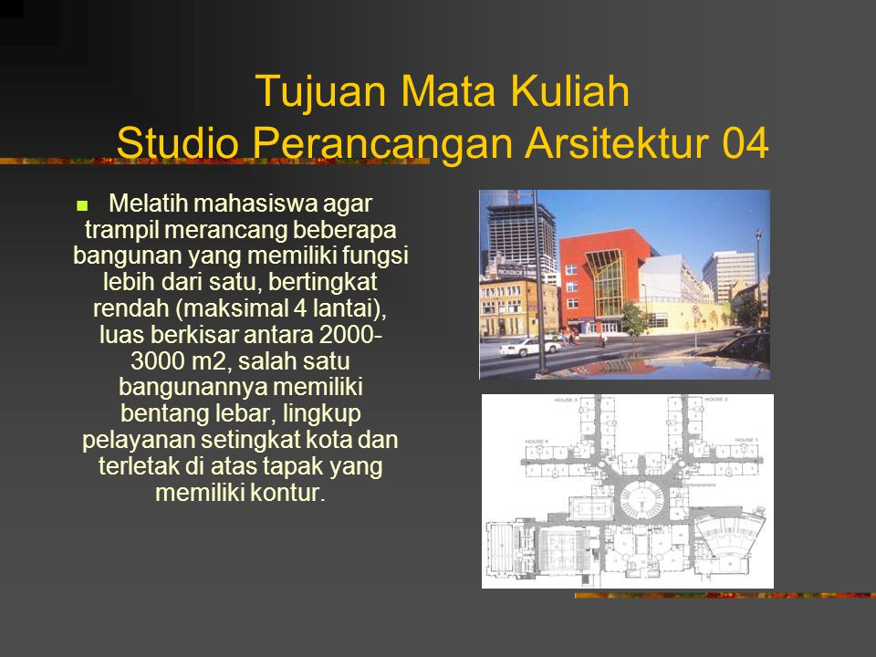 Tujuan Mata Kuliah Studio Perancangan Arsitektur 04