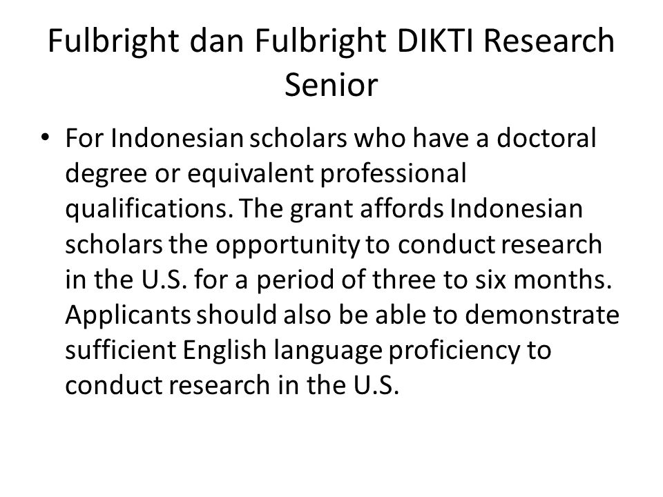 Fulbright dan Fulbright DIKTI Research Senior