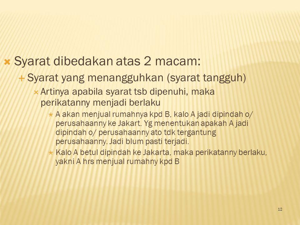 Syarat dibedakan atas 2 macam:
