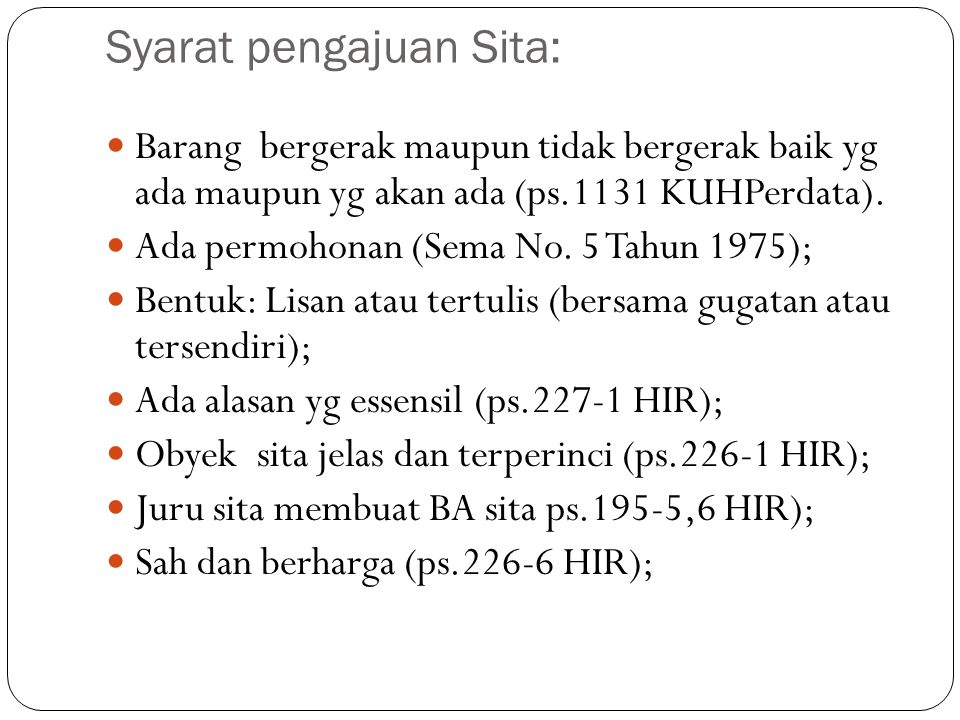 Syarat pengajuan Sita: