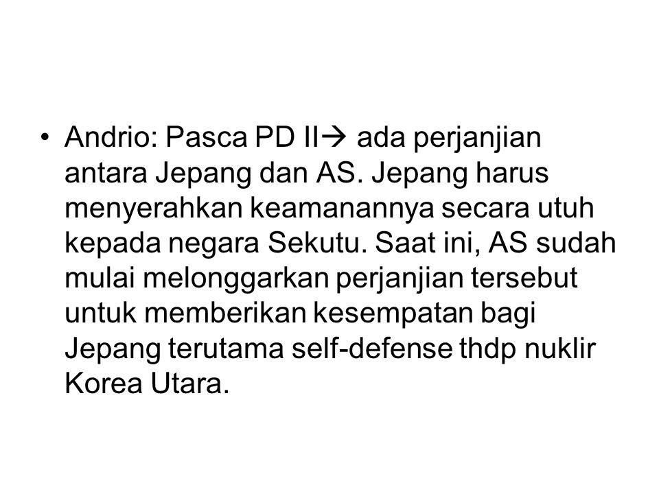Andrio: Pasca PD II ada perjanjian antara Jepang dan AS