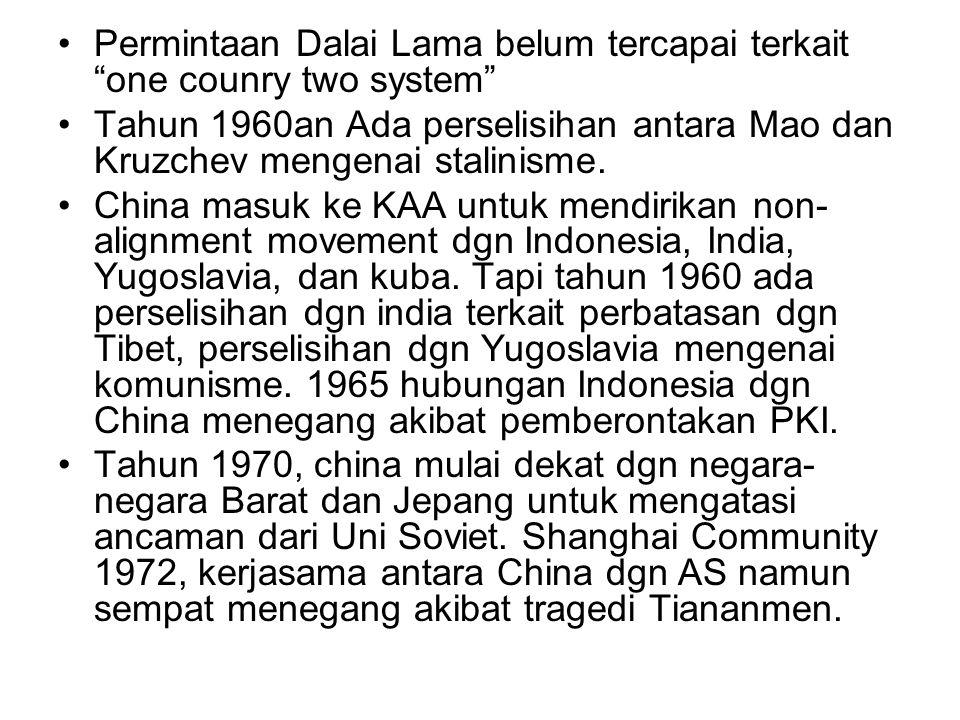 Permintaan Dalai Lama belum tercapai terkait one counry two system