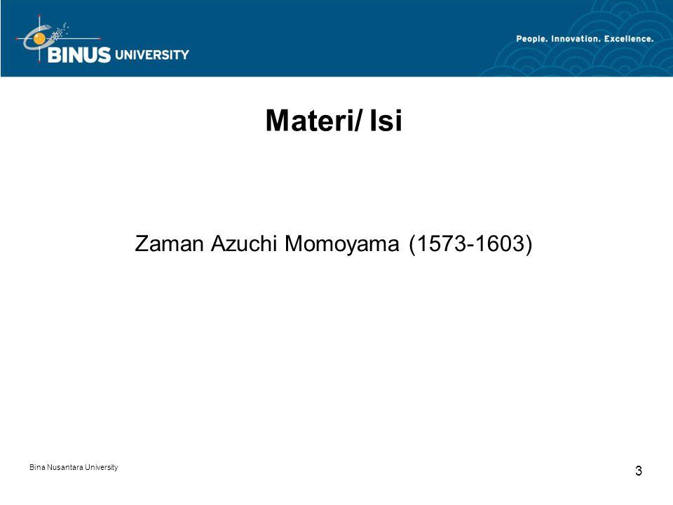 Zaman Azuchi Momoyama (1573-1603)