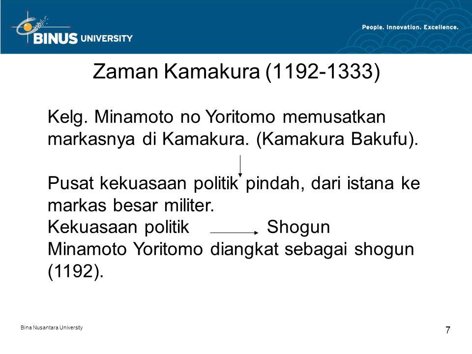 Zaman Kamakura (1192-1333) Kelg. Minamoto no Yoritomo memusatkan markasnya di Kamakura. (Kamakura Bakufu).