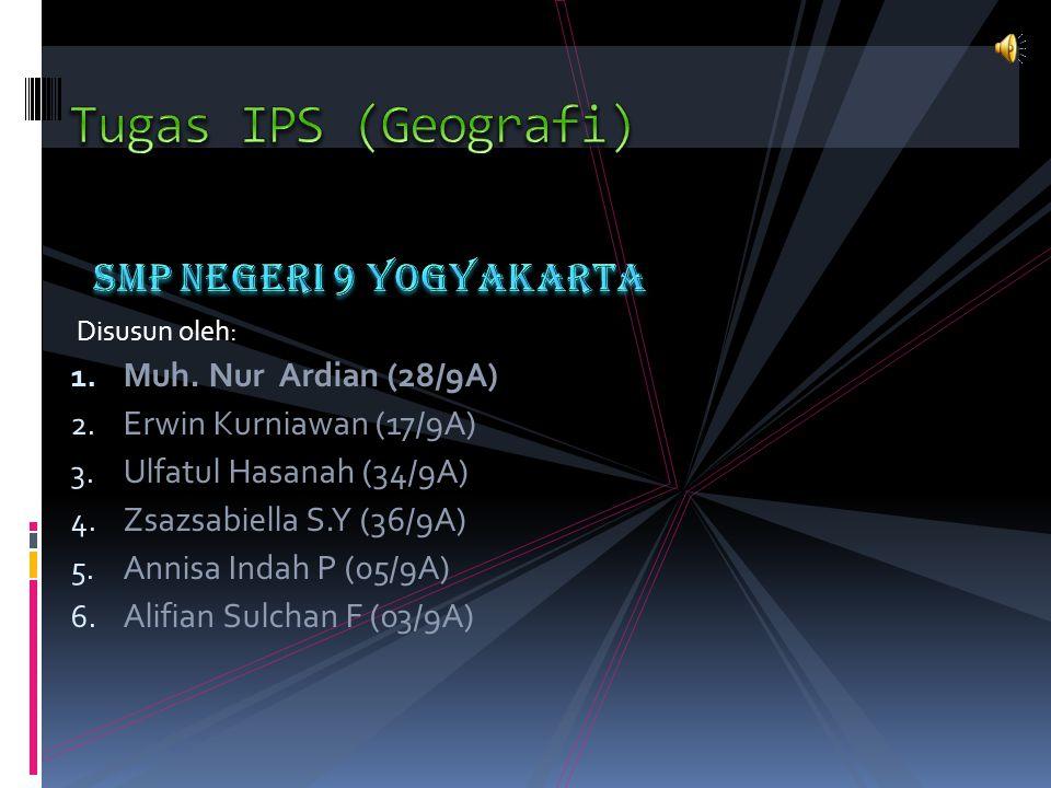 Tugas IPS (Geografi) SMP Negeri 9 Yogyakarta Muh. Nur Ardian (28/9A)