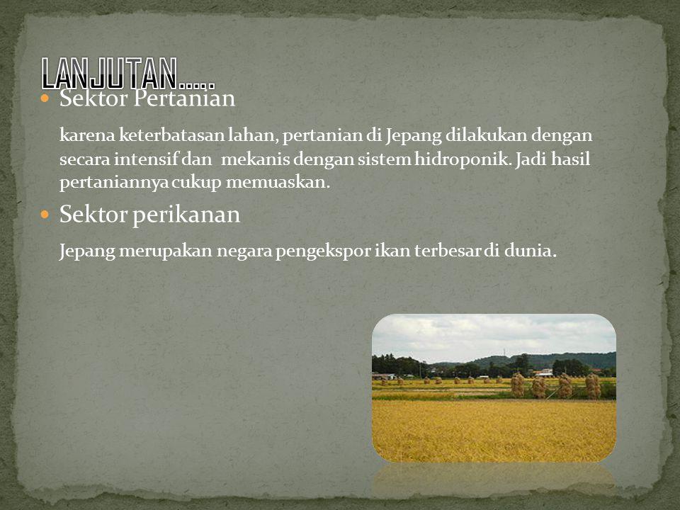 LANJUTAN….. Sektor Pertanian