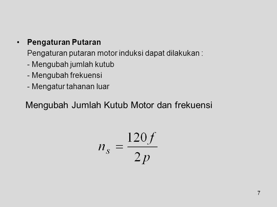 Mengubah Jumlah Kutub Motor dan frekuensi