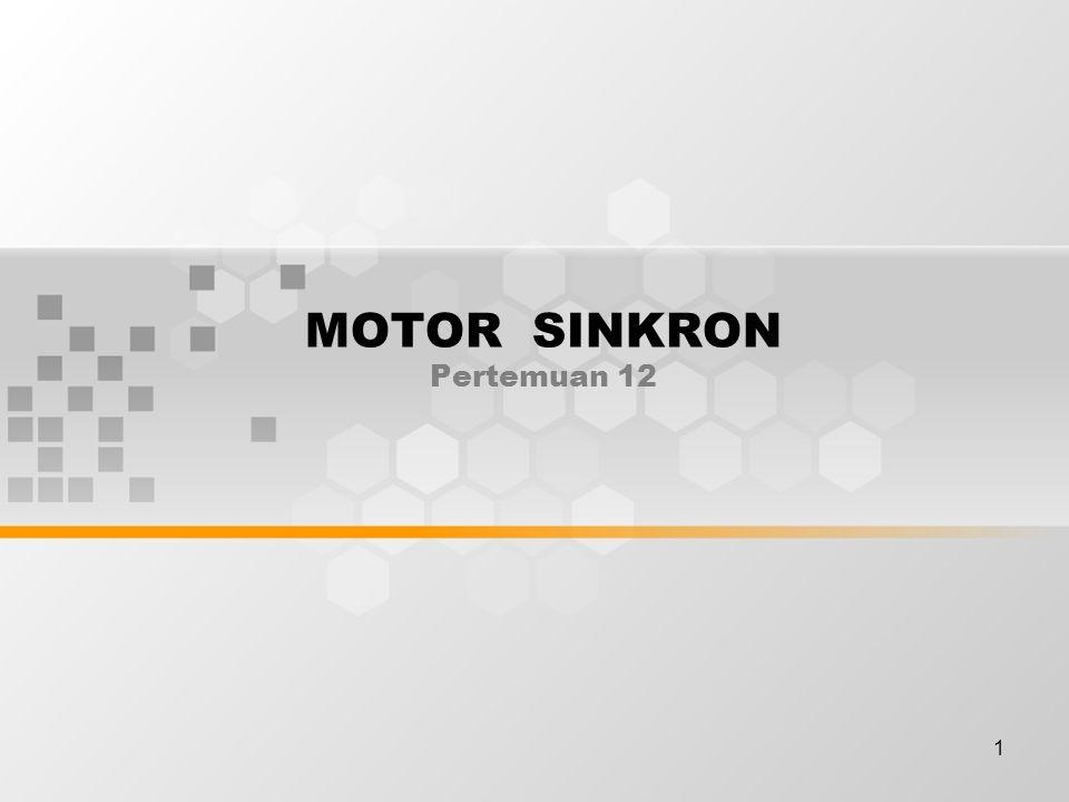 MOTOR SINKRON Pertemuan 12