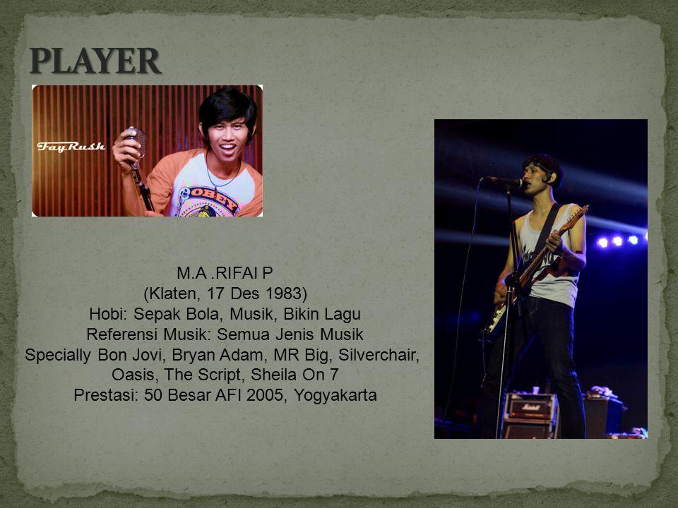 PLAYER M.A .RIFAI P (Klaten, 17 Des 1983)