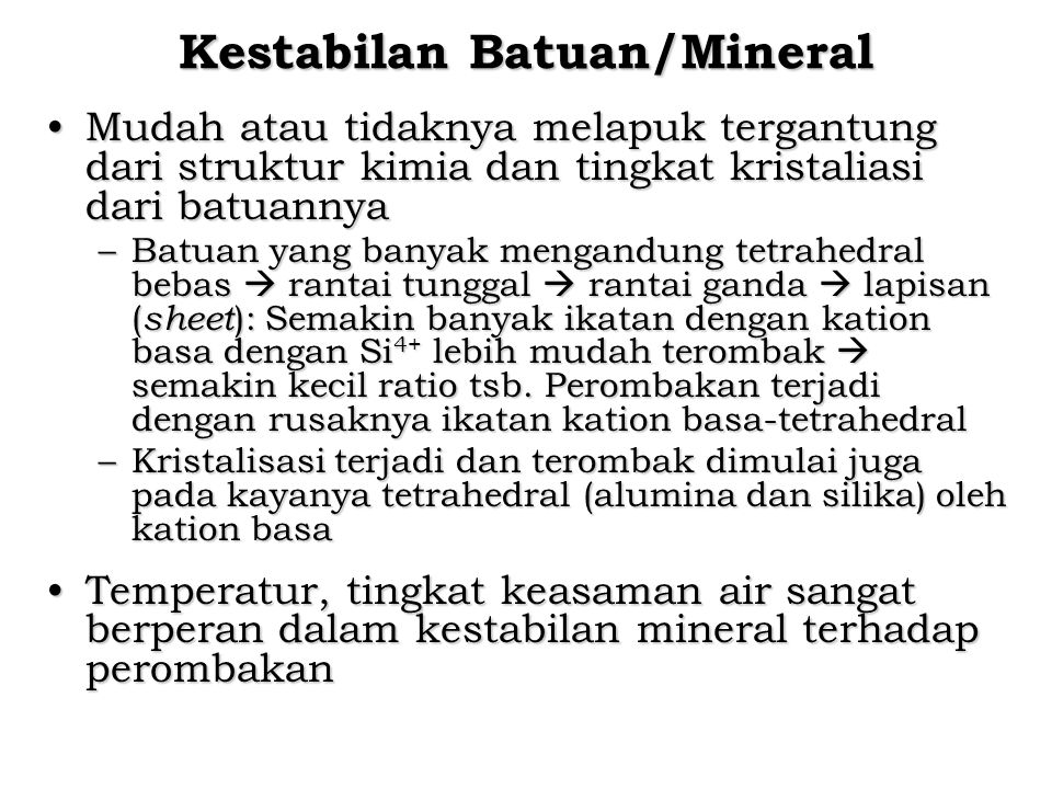 Kestabilan Batuan/Mineral