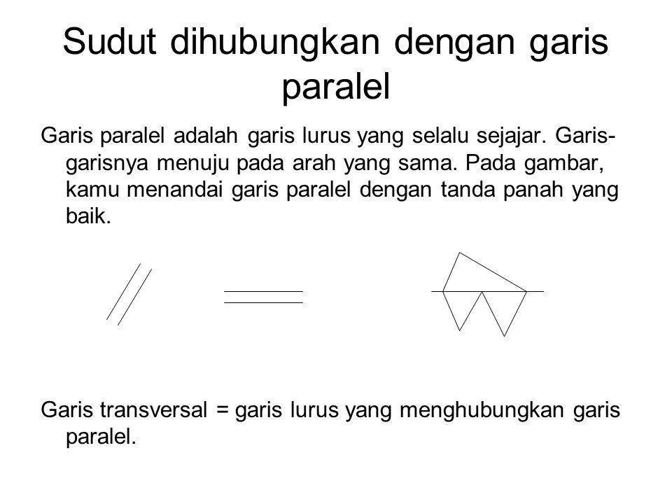 Sudut dihubungkan dengan garis paralel