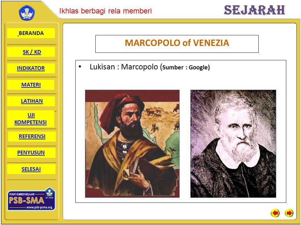 MARCOPOLO of VENEZIA Lukisan : Marcopolo (Sumber : Google)