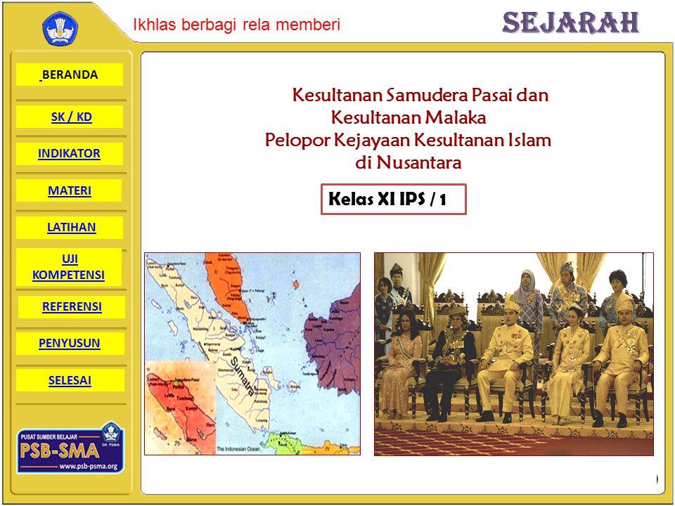 Kesultanan Samudera Pasai dan Pelopor Kejayaan Kesultanan Islam