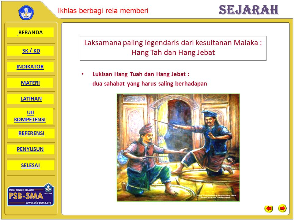 Laksamana paling legendaris dari kesultanan Malaka : Hang Tah dan Hang Jebat