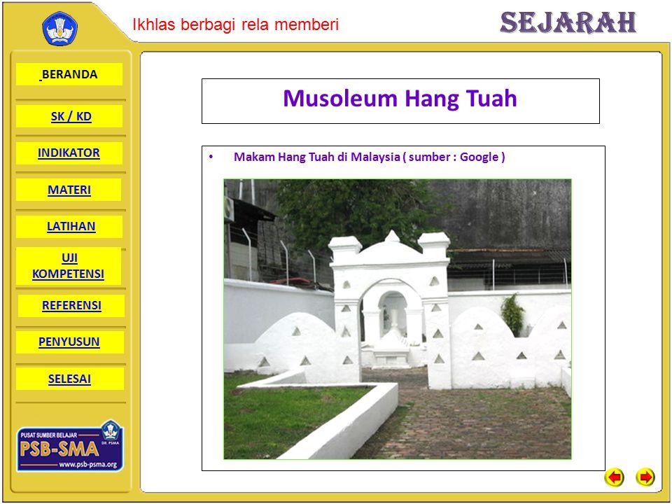 Musoleum Hang Tuah Makam Hang Tuah di Malaysia ( sumber : Google )