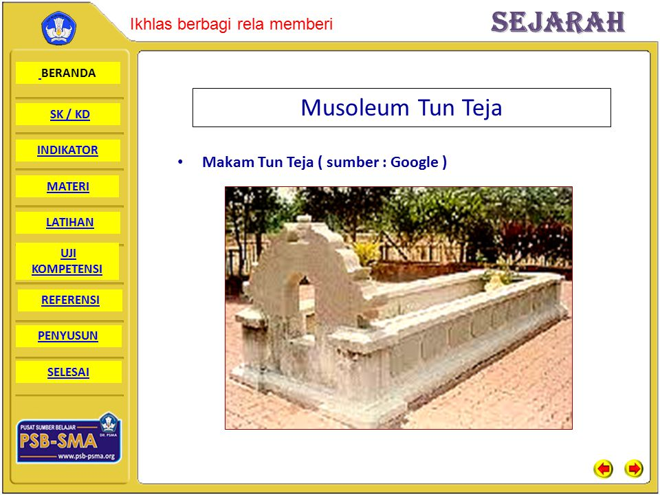 Musoleum Tun Teja Makam Tun Teja ( sumber : Google )