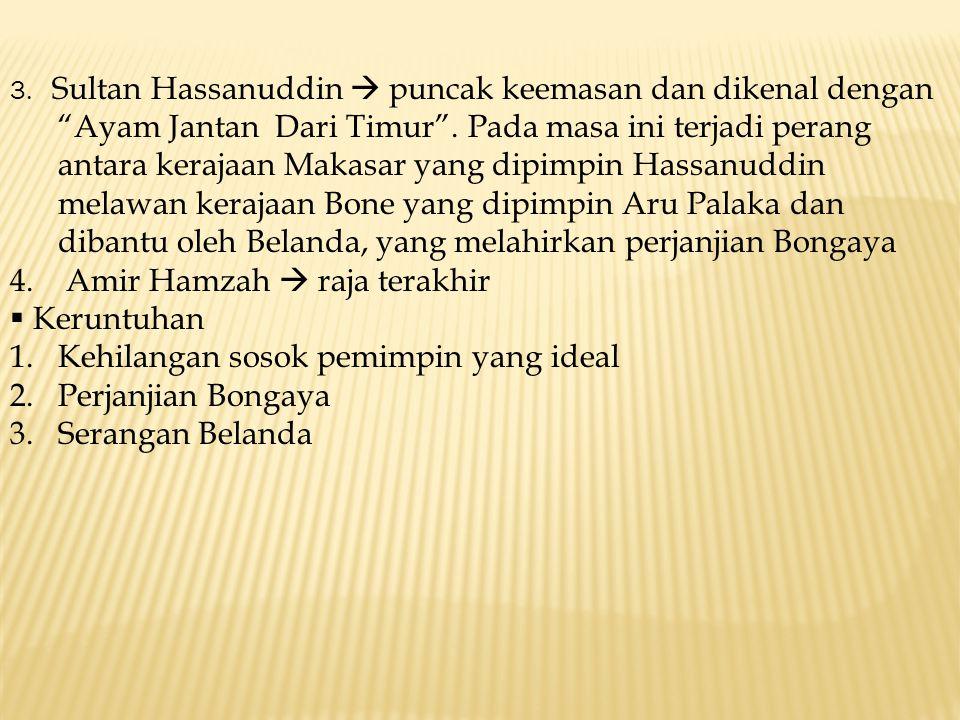 4. Amir Hamzah  raja terakhir Keruntuhan