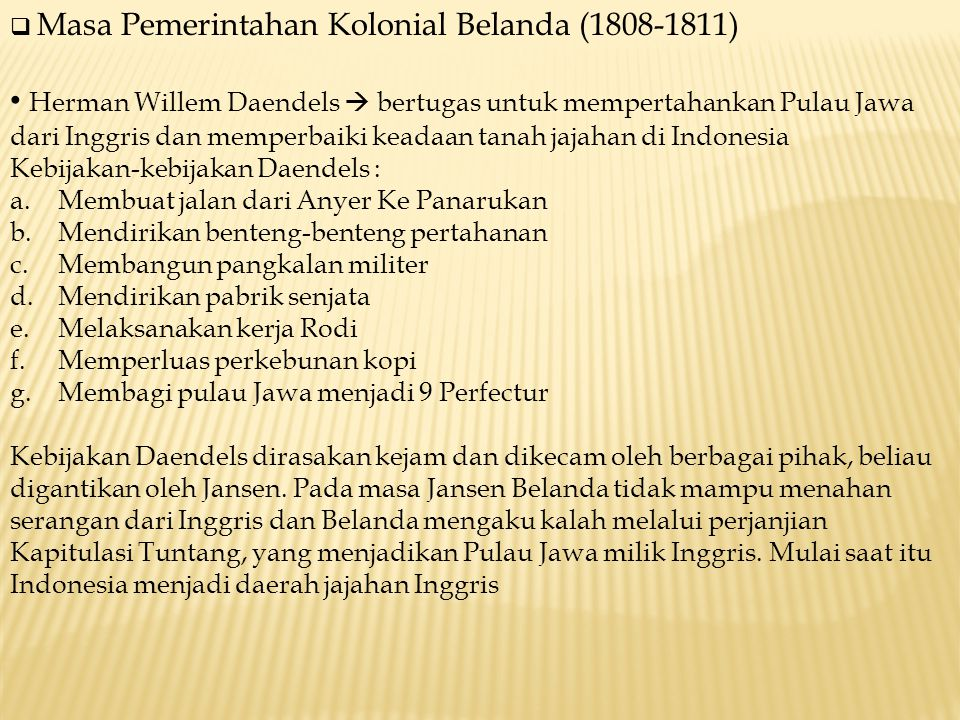 Masa Pemerintahan Kolonial Belanda (1808-1811)