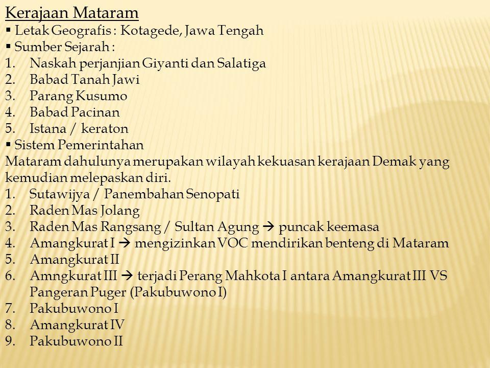 Kerajaan Mataram Letak Geografis : Kotagede, Jawa Tengah