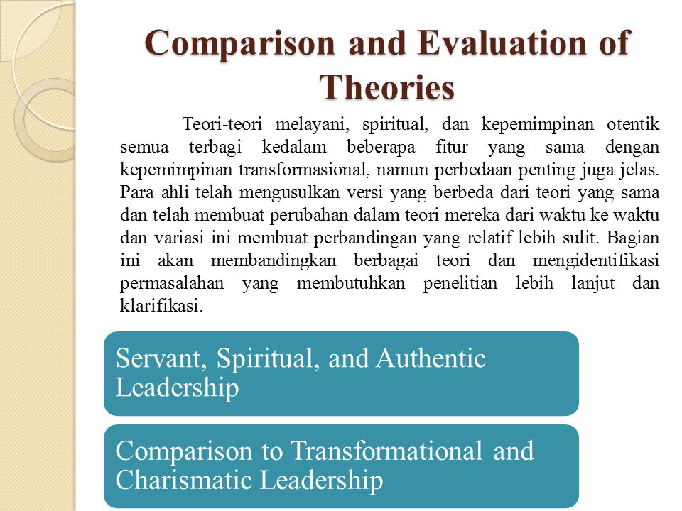 Comparison and Evaluation of Theories
