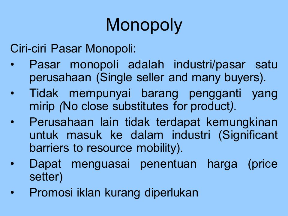Monopoly Ciri-ciri Pasar Monopoli: