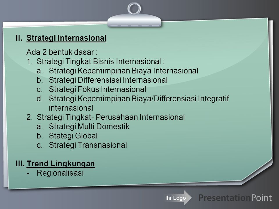 II. Strategi Internasional