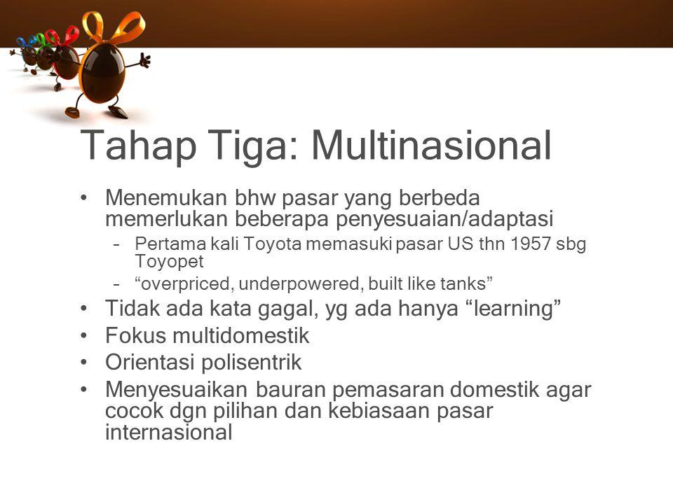 Tahap Tiga: Multinasional