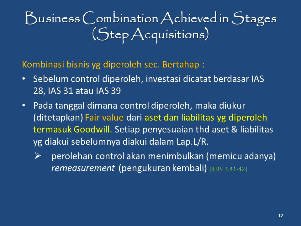 Business Combination Achieved in Stages (Step Acquisitions)
