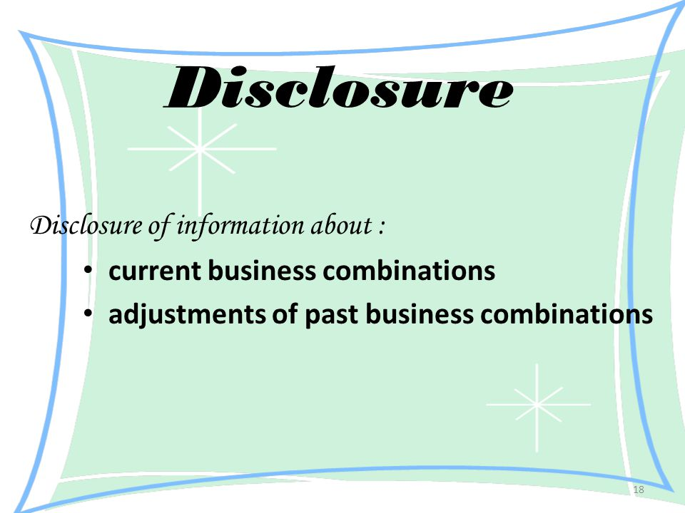 Disclosure Disclosure of information about :