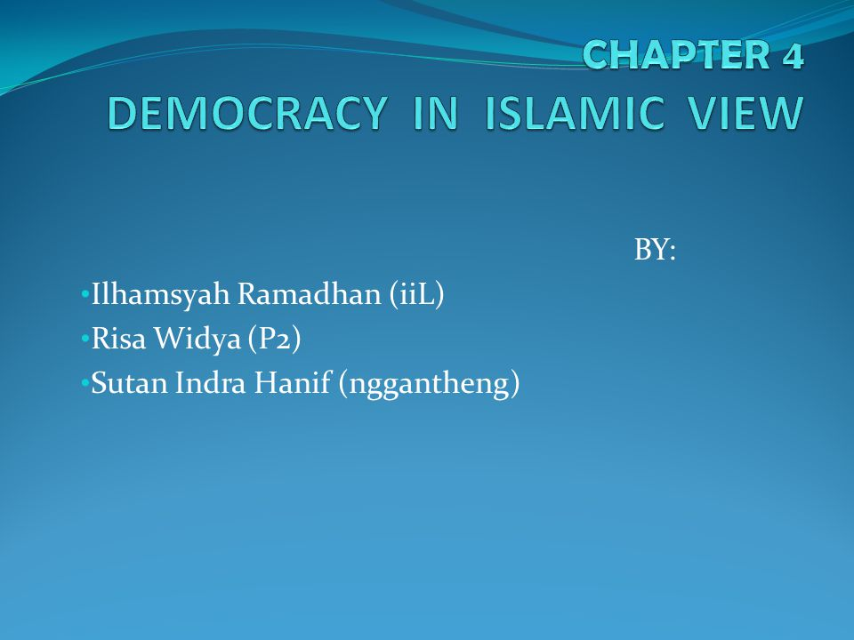 CHAPTER 4 DEMOCRACY IN ISLAMIC VIEW