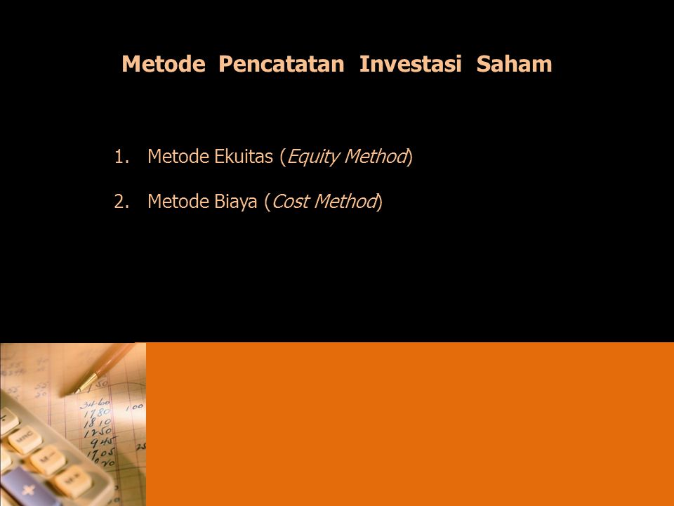 Metode Pencatatan Investasi Saham