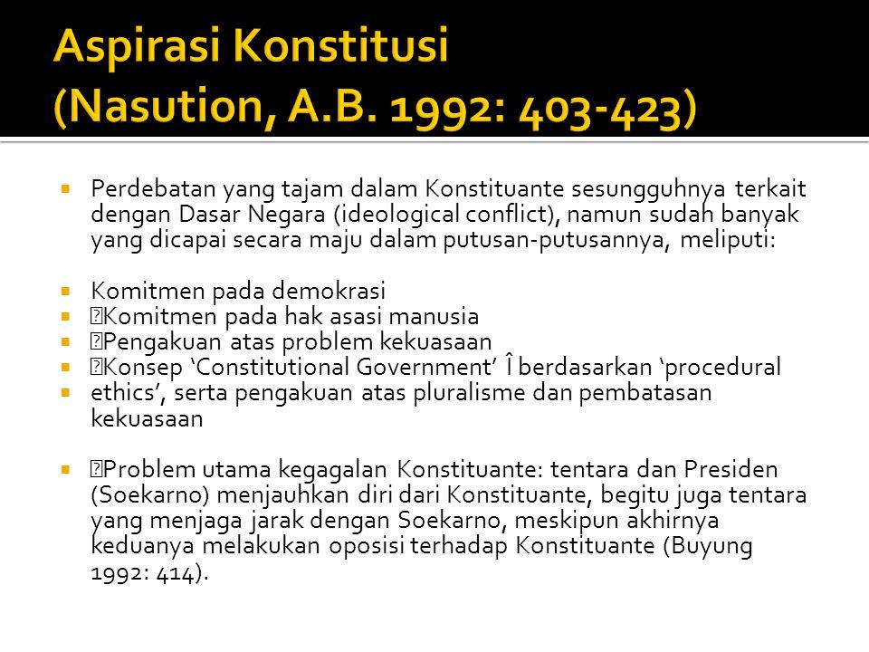Aspirasi Konstitusi (Nasution, A.B. 1992: 403-423)