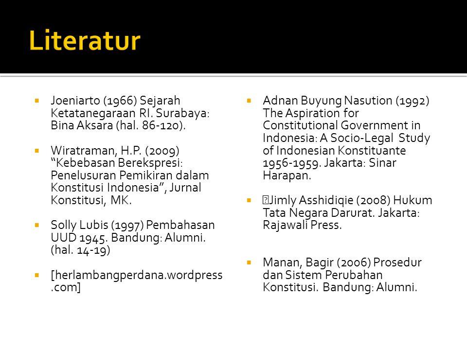 Literatur Joeniarto (1966) Sejarah Ketatanegaraan RI. Surabaya: Bina Aksara (hal. 86-120).
