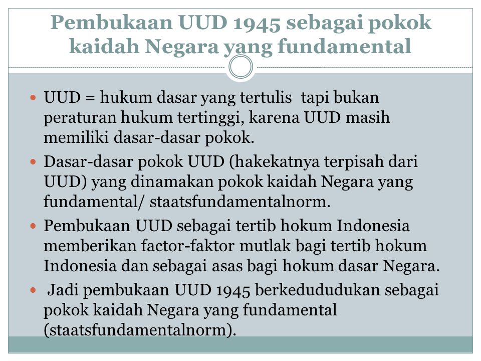 Pembukaan UUD 1945 sebagai pokok kaidah Negara yang fundamental