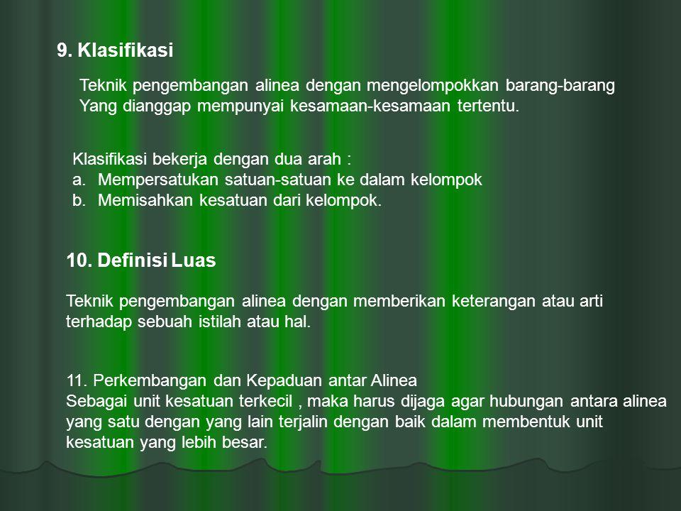 9. Klasifikasi 10. Definisi Luas