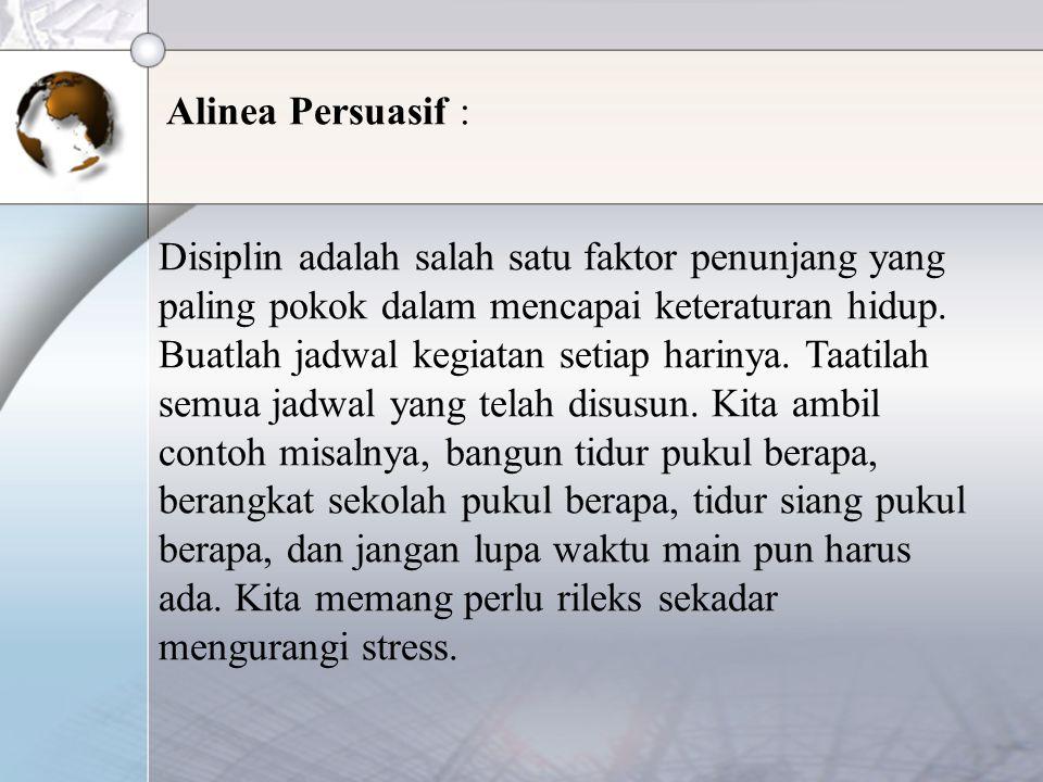 Alinea Persuasif :