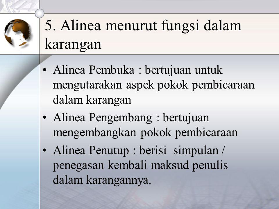 5. Alinea menurut fungsi dalam karangan