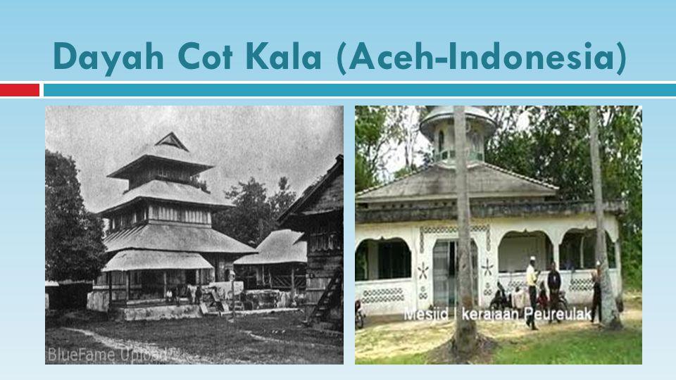 Dayah Cot Kala (Aceh-Indonesia)