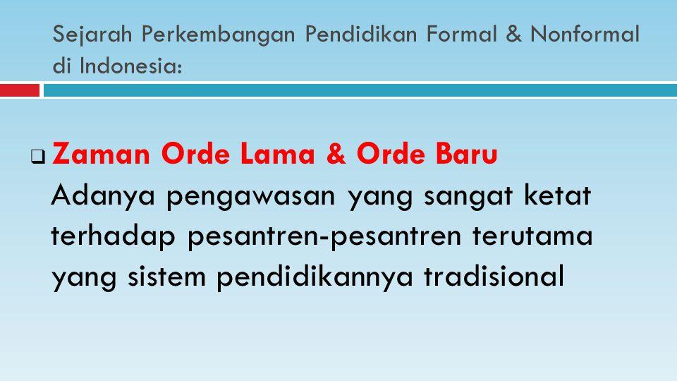 Sejarah Perkembangan Pendidikan Formal & Nonformal di Indonesia: