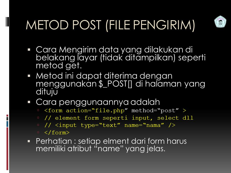 METOD POST (FILE PENGIRIM)