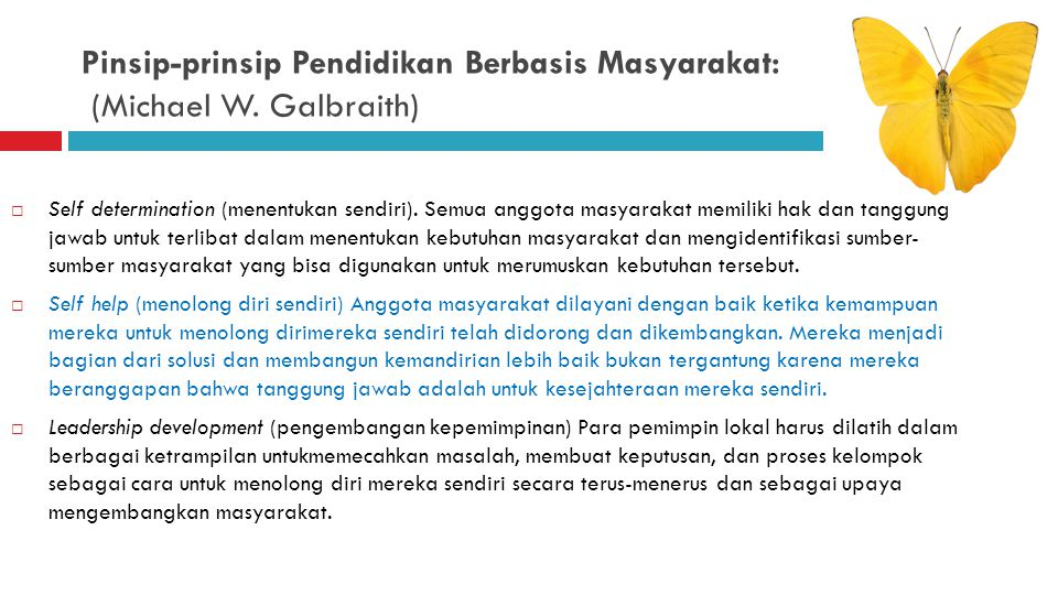 Pinsip-prinsip Pendidikan Berbasis Masyarakat: (Michael W. Galbraith)