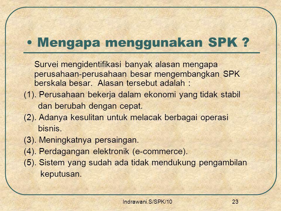 Mengapa menggunakan SPK