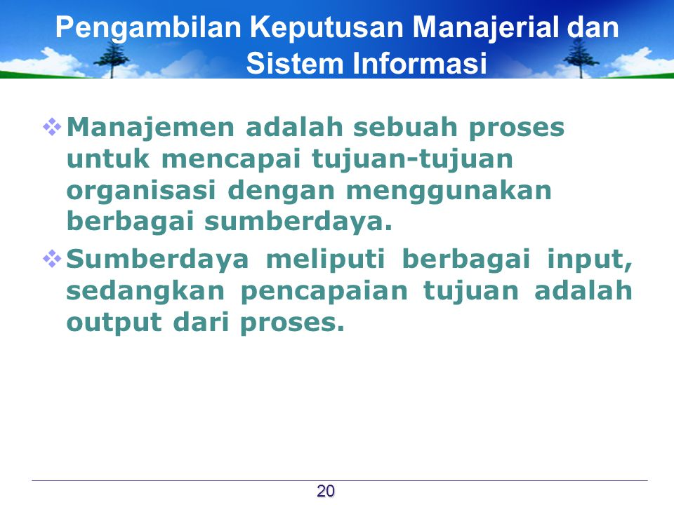 Pengambilan Keputusan Manajerial dan Sistem Informasi