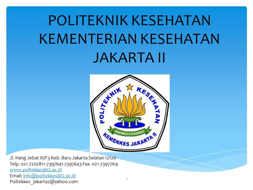 POLITEKNIK KESEHATAN KEMENTERIAN KESEHATAN JAKARTA II